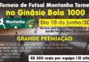 1º Torneio de futsal Montanha Torneios