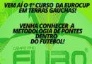Nesta sexta-feira teremos o 1º Curso de futebol da Eurocup