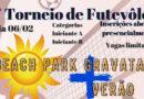 1º TORNEIO BEACH PARK JV DE FUTEVÔLEI