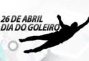 PARABÉNS GOLEIROS E GOLEIRAS DA REGIÃO